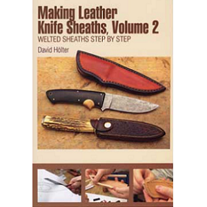 Making Leather Knife Sheaths, Tom II